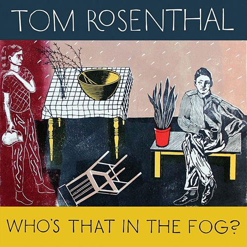 Who's That in the Fog? de Tom Rosenthal