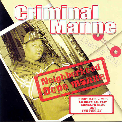 Neighborhood Dope Manne de Criminal Manne