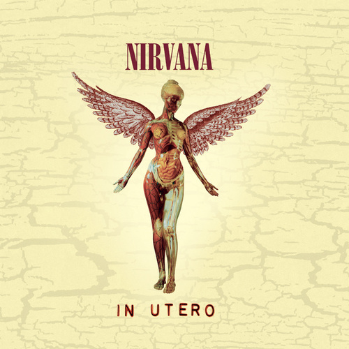In Utero - 20th Anniversary Remaster by Nirvana