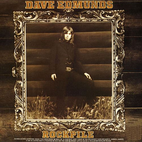 Rockpile by Dave Edmunds
