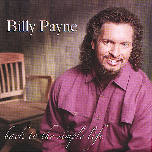 Back To The Simple Life de Billy Payne