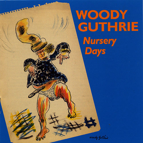 Nursery Days de Woody Guthrie