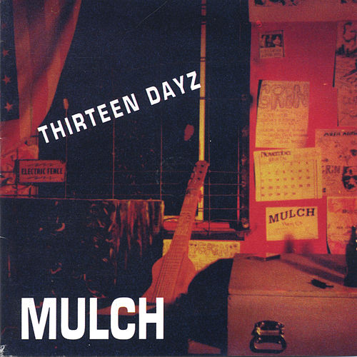 Thirteen Days by Mulch