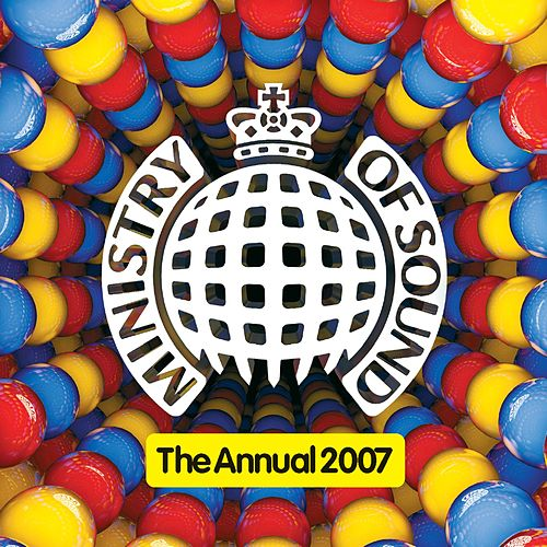 Ministry Of Sound: The Annual 2007 by Various Artists