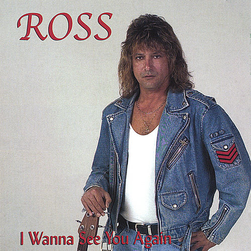 I Wanna See You Again by Ross