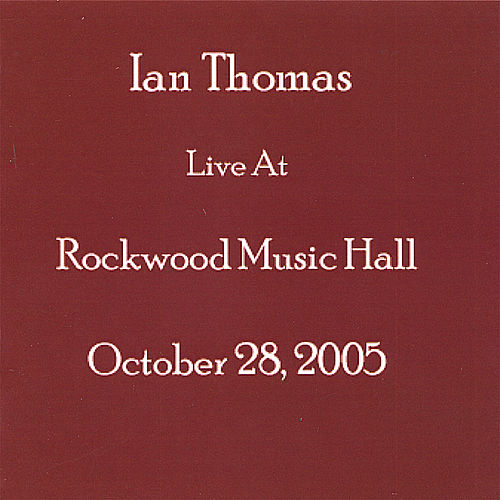Live At Rockwood Music Hall de Ian Thomas