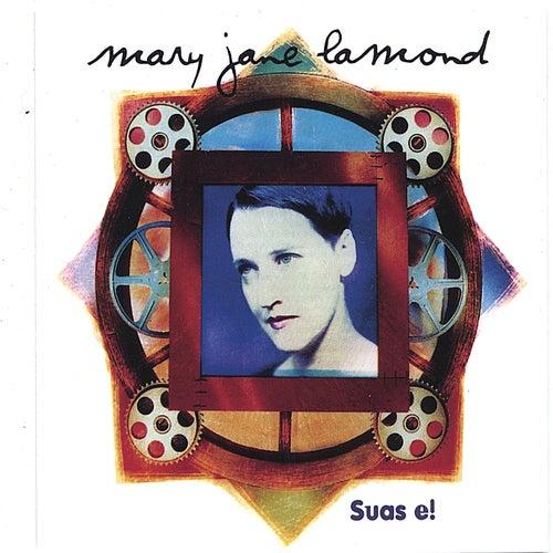 Suas e! by Mary Jane Lamond