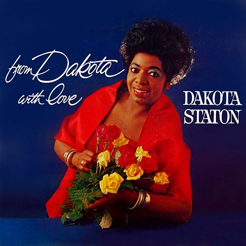 From Dakota With Love by Dakota Staton