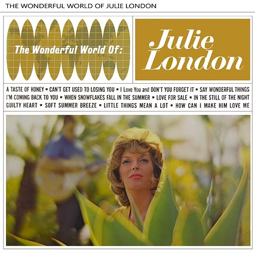 The Wonderful World Of Julie London by Julie London