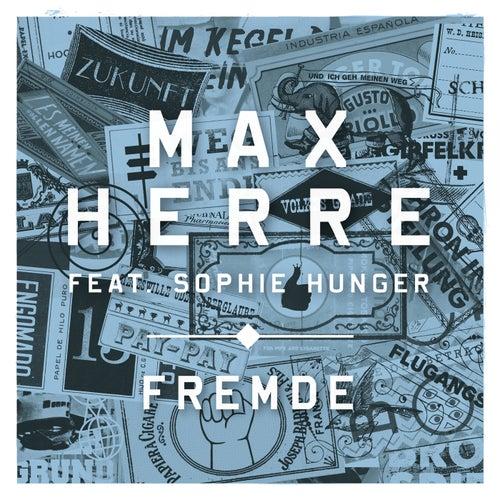 Fremde von Max Herre