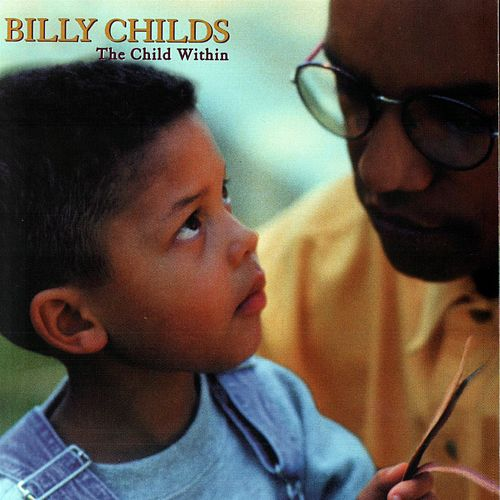 The Child Within de Billy Childs