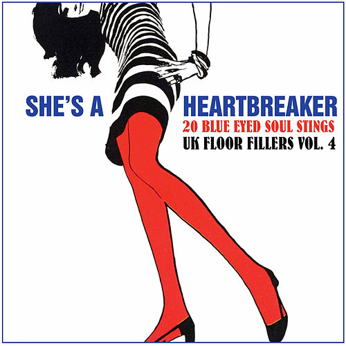 She's a Heartbreaker - 20 Blue Eyed Soul Stings, UK Floor Fillers, Vol. 4 (Remastered) de Various Artists