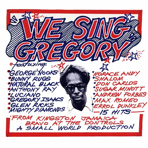 We Sing Gregory (Tribute to Gregory Isaacs) de Various Artists