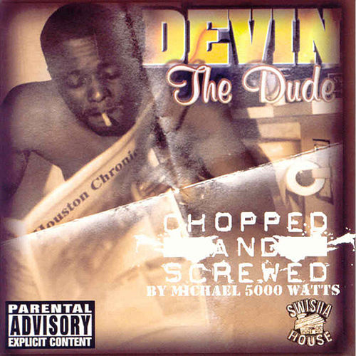 The Dude (Screwed) by Devin The Dude