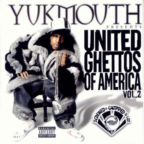United Ghettos of America Vol. 2 (Screwed) von Yukmouth