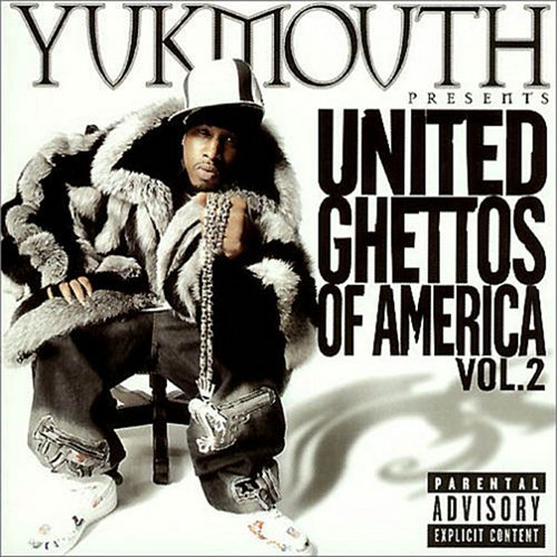 United Ghettos of America Vol. 2 von Yukmouth