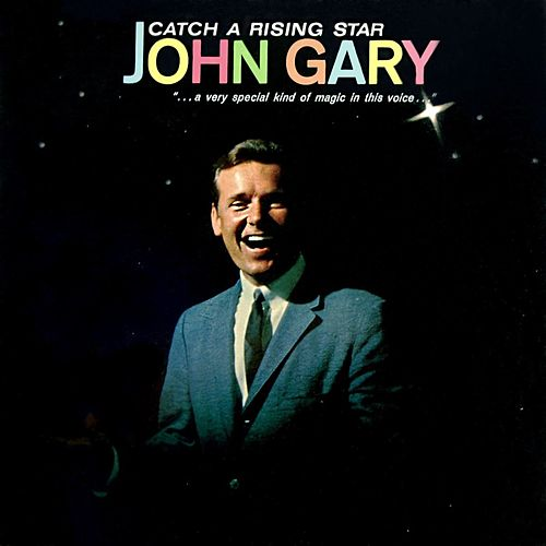 Catch A Rising Star de John Gary