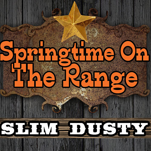 Springtime On the Range van Slim Dusty