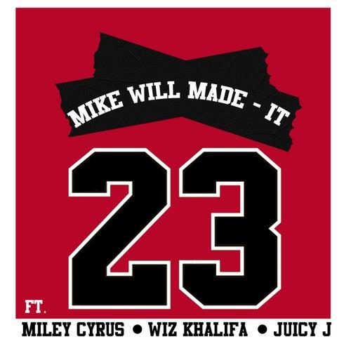 23 von Mike Will Made-It