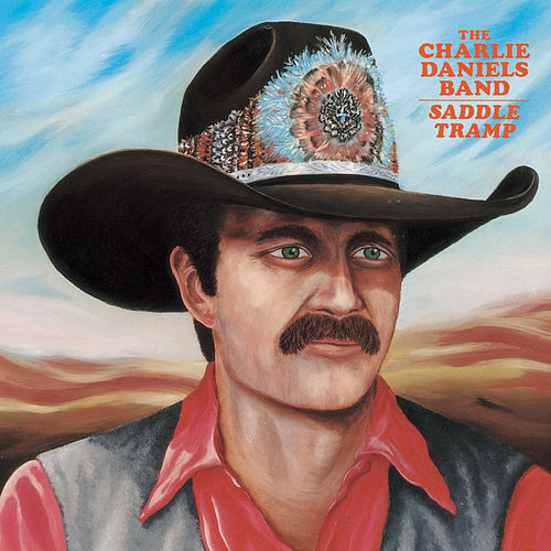 Saddle Tramp von Charlie Daniels