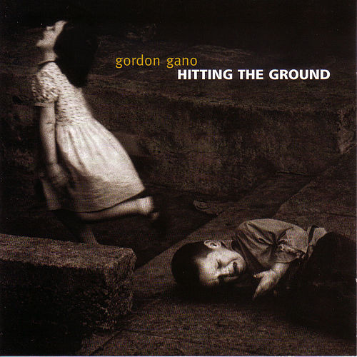 Hitting The Ground de Gordon Gano