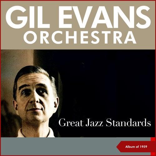 Great Jazz Standards (Original Album Plus Bonus Tracks 1959) von Gil Evans