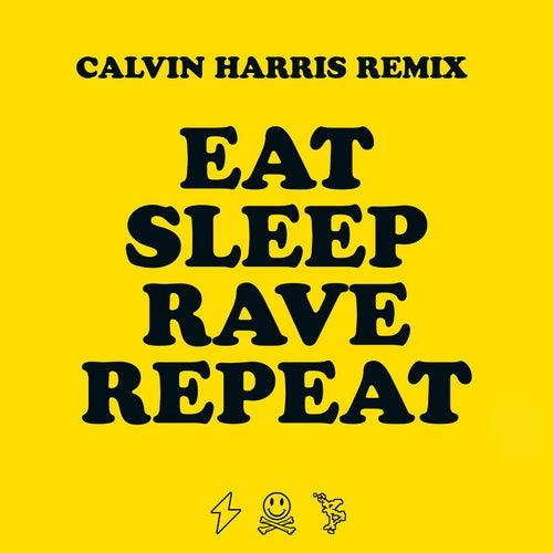Eat Sleep Rave Repeat (Calvin Harris Remix) von Fatboy Slim