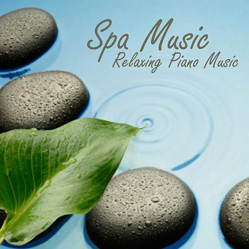 Spa Music - Relaxing Piano Music de Relaxing Piano Music
