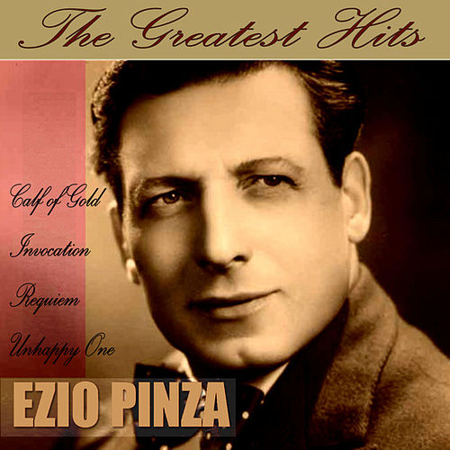 The Greatest Hits de Ezio Pinza