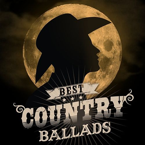 Best Country Ballads by Various Artists
