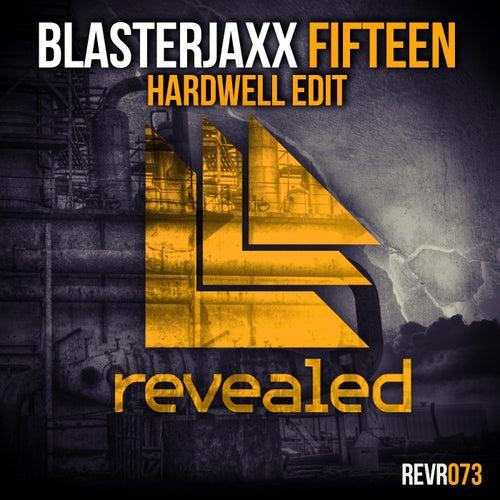 Fifteen (Hardwell Edit) von BlasterJaxx