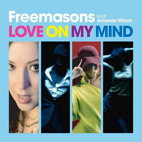 Love On My Mind (Remixes) de The Freemasons