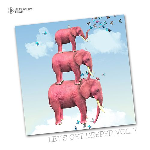 Let's Get Deeper, Vol. 7 by Various Artists