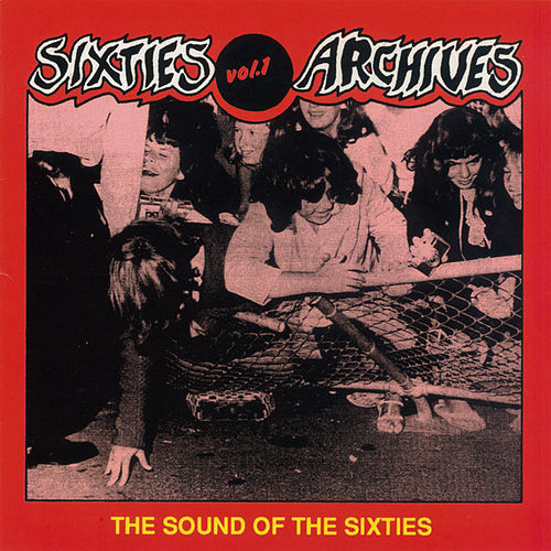 Sixties Archives, Vol. 1: The Sound of the 60's de Various Artists