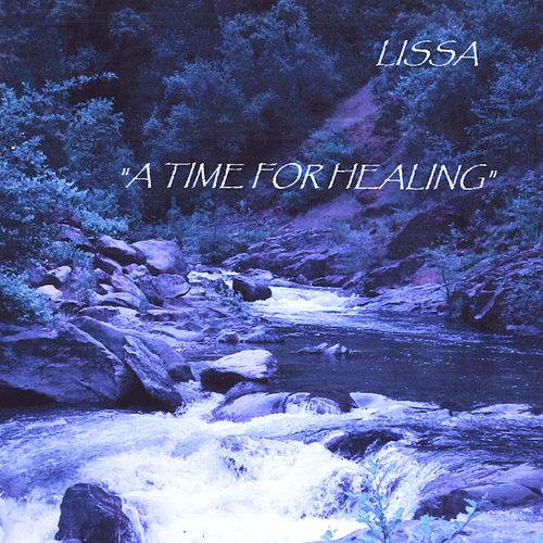 A Time for Healing von LissA