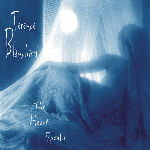 The Heart Speaks de Terence Blanchard
