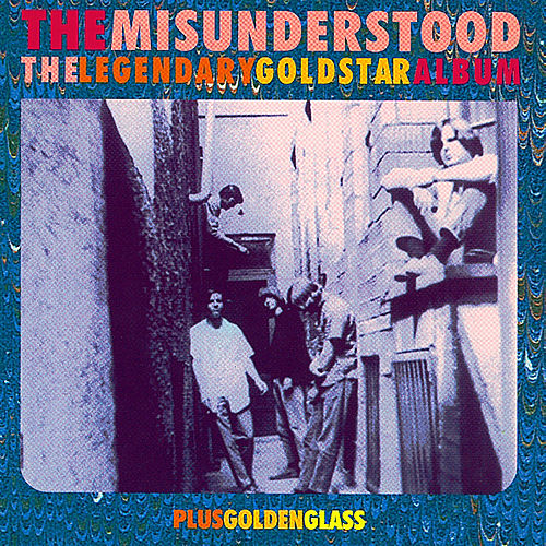 The Legendary Goldstar Album & Golden Glass fra Misunderstood