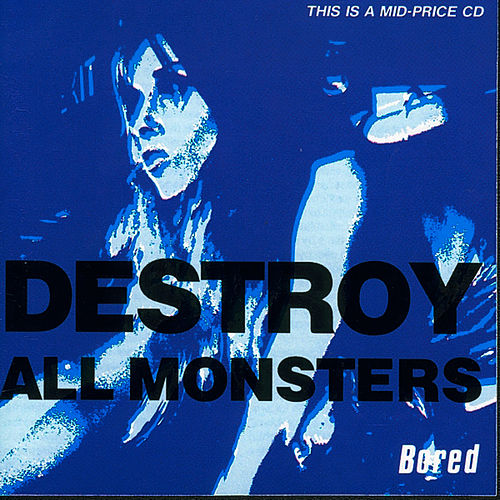 Bored von Destroy All Monsters