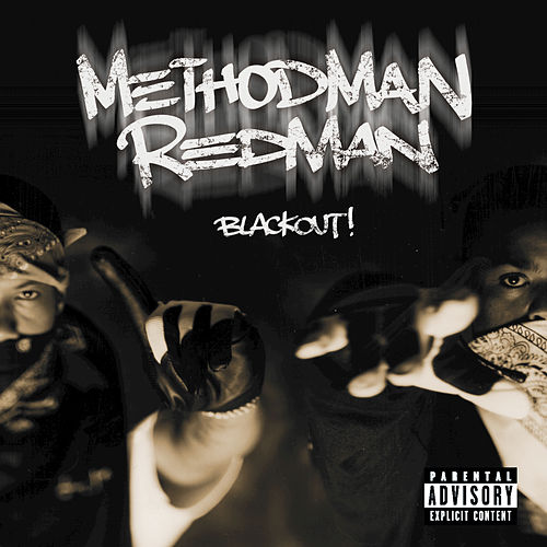 Blackout! von Method Man and Redman