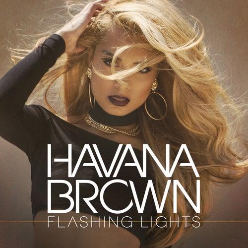 Flashing Lights von Havana Brown