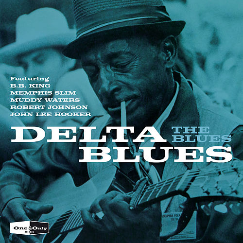 One & Only - Delta Blues de Various Artists