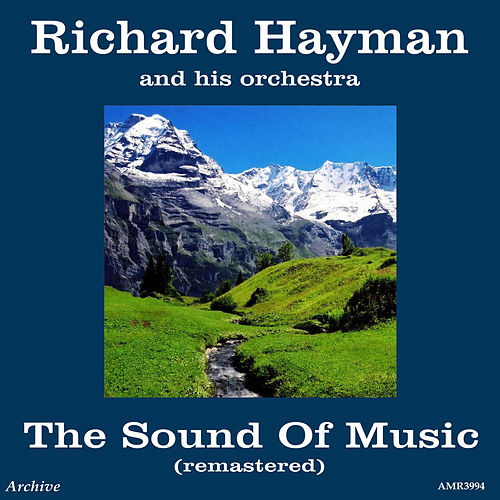 The Sound of Music de Richard Hayman