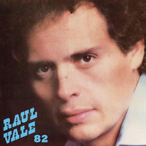 Raúl Vale 82 de Raúl Vale