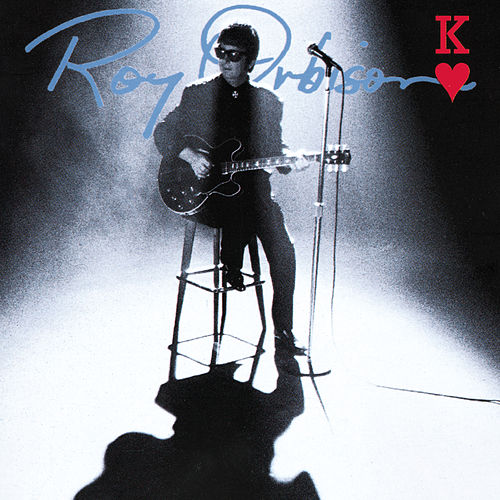 King Of Hearts de Roy Orbison