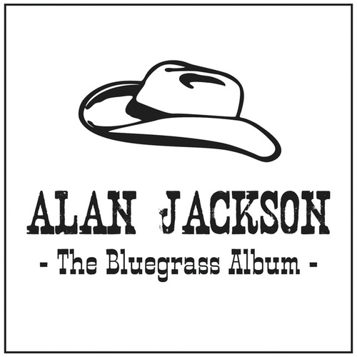 The Bluegrass Album de Alan Jackson