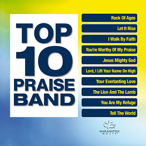 Top 10 Praise Band by Marantha Praise!