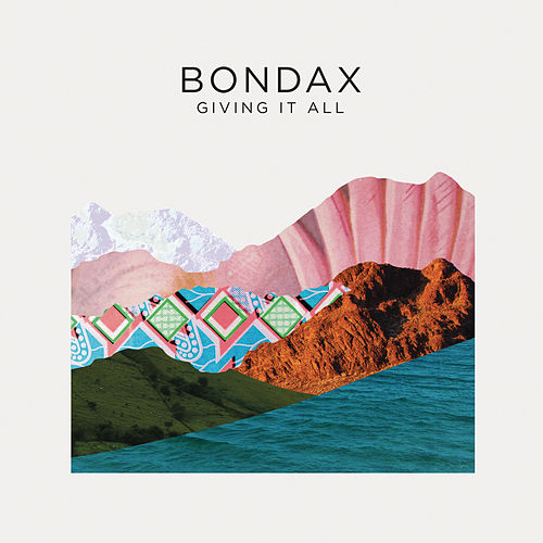 Giving it All (Remixes) di Bondax
