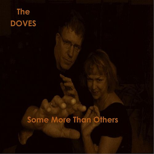 Some More Than Others de Doves