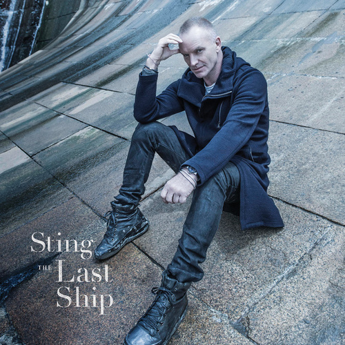 The Last Ship von Sting