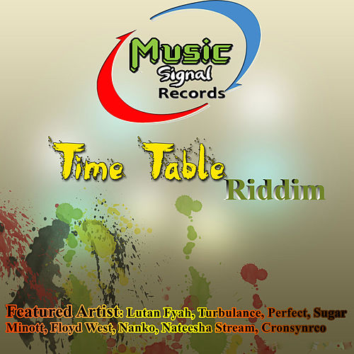Time Table Riddim by Various Artists